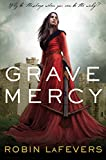 Image of Grave Mercy: His Fair Assassin, Book I (His Fair Assassin Trilogy)