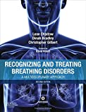 Recognizing and Treating Breathing Disorders: A Multidisciplinary Approach
