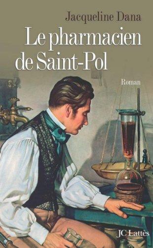 Le Pharmacien De Saint Pol Romans Historiques French