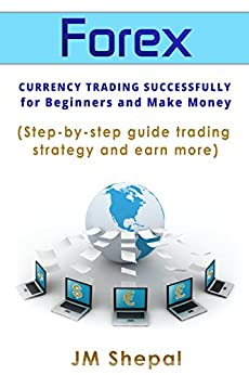 Forex trading strategies for beginners step by step