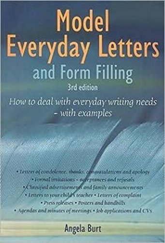 Model Everyday Letters and Form Filling: How to Deal With Everyday Writing Needs - With Examples, 3rd edition]()