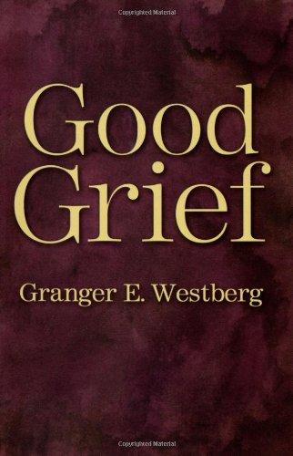 Good Grief: A Constructive Approach to the Problem of Loss