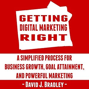 Getting Digital Marketing Right Audiobook