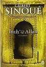 Inch' Allah : Intégrale : Le souffle du jasmin ; Le cri des pierres par Sinoué