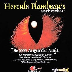 Die 1000 Augen der Ninja (Hercule Flambeau's Verbrechen)