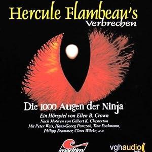 Die 1000 Augen der Ninja (Hercule Flambeau's Verbrechen) Hörspiel