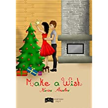 Make A Wish (Something Hot) (French Edition)