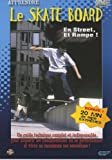 Apprendre : le skate board