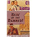 Relic of the Damned!: A Short Story (Rot Gut Pulp Book 1)