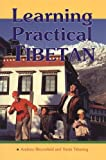 Learning Practical Tibetan, Andrew Bloomfield, 1559390980