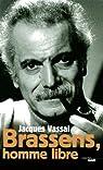 Brassens, homme libre par Vassal
