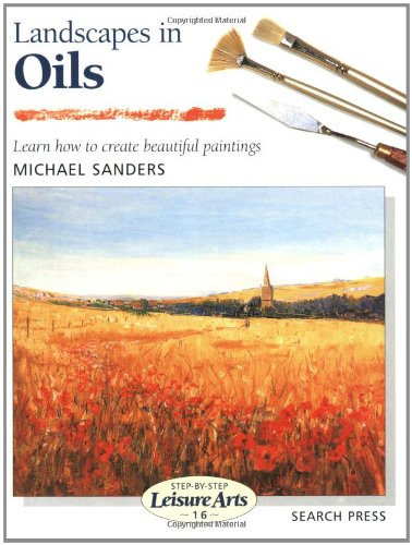 Landscapes in Oils (Step-by-Step Leisure Arts)