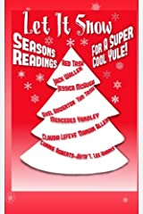 Let It Snow!  Season's Readings for a Super-Cool Yule! Paperback