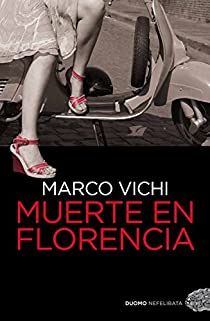 Muerte en Florencia par Vichi