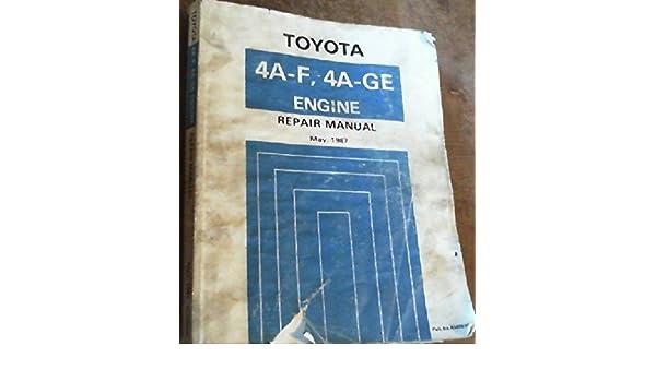 toyota 4a f 4a ge engine repair manual amazon com books rh amazon com