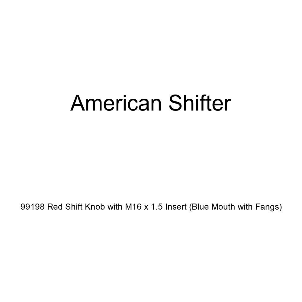 American Shifter 99198 Red Shift Knob with M16 x 1.5 Insert Blue Mouth with Fangs