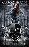 Forbidden Fire (Paranormal Spy Academy Book 2)