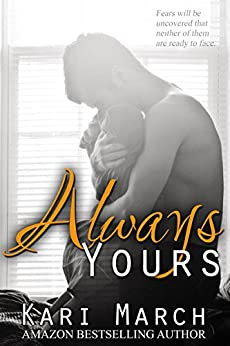 Always Yours (Always Series Book 2) by [March, Kari]