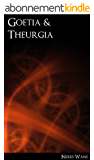 Goetia and Theurgia - a Simple Method of Conjuring (English Edition)