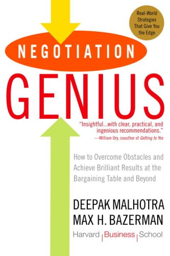 Negotiation Genius: How to Overcome Obstacles and Achieve Brilliant Results at the Bargaining Table and Beyond Data Communications Handbook