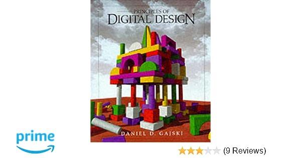 Principles of digital design daniel d gajski 9780133011449 principles of digital design daniel d gajski 9780133011449 amazon books fandeluxe Image collections