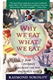 img - for Why We Eat What We Eat: How Columbus Changed the Way the World Eats book / textbook / text book