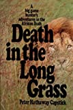 img - for Death in the Long Grass: A Big Game Hunter's Adventures in the African Bush book / textbook / text book