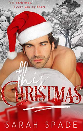 This Christmas (Holiday Hunk Book 2)