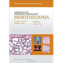 Advances in Surgical Pathology: Mesothelioma