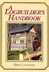 A Logbuilder's Handbook