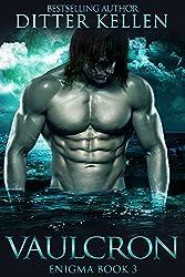 Vaulcron: A SciFi Alien Romance (Enigma Series Book 3)