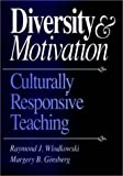 img - for Diversity and Motivation: Culturally Responsive Teaching (Joint Publication in the Jossey-Bass Higher and Adult Educat) by Raymond J. Wlodkowski (1995-08-29) book / textbook / text book
