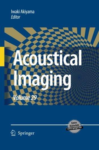 Acoustical Imaging: Volume 29 by Springer