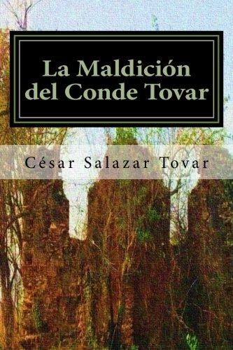 La Maldición del Conde Tovar (Las Crónicas de Óscar Clarividente) (Volume 2) (Spanish Edition)