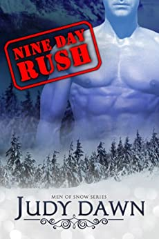 Men of Snow #3: Nine Day Rush by [Dawn, Judy]