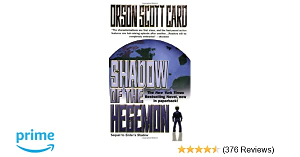Shadow of the Hegemon (The Shadow Series): Orson Scott Card