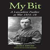 My Bit, George Ashurst, 1861269838