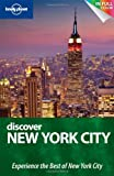 Lonely Planet Discover New York City, Lonely Planet Staff and Michael Grosberg, 1742202578