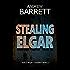 Stealing Elgar: A gripping CSI crime thriller (SOCO Roger Conniston Book 2)