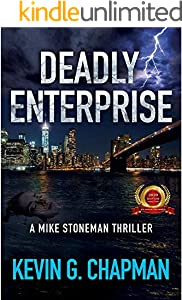 Deadly Enterprise (Mike Stoneman Thriller Book 2)