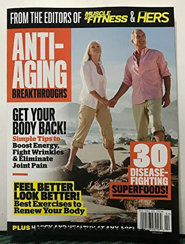51gA oCypdL - Anti-Aging Breakthroughs Feel Better From Muscle & Fitness 2019
