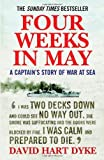 Four Weeks in May: A Captain s Story of War at Sea by David Hart Dyke (2008-05-04)