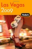 Las Vegas 2009, Fodor's Travel Publications, Inc. Staff, 140000702X
