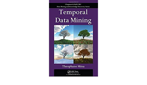 Temporal Data Mining Chapman & Hall/CRC Data Mining and ...