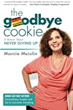 The Goodbye Cookie, Marcia Meislin, 0989236501