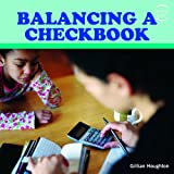 Balancing a Checkbook, Gillian Houghton, 1435827724