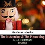 The Nutcracker and the Mouseking | E. T. A. Hoffman