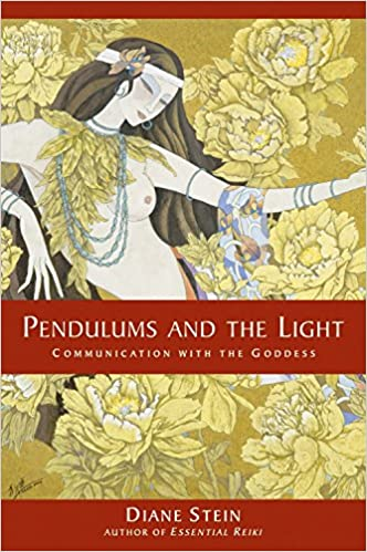 Pendulums and the light communication with the goddess diane stein pendulums and the light communication with the goddess diane stein 9781580911634 amazon books fandeluxe Gallery