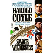 By Harold Coyle - Savage Wilderness (1998-04-16) [Mass Market Paperback]