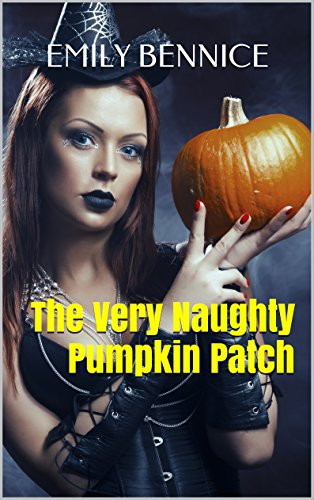 The Very Naughty Pumpkin Patch -
